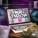 Indy Takeova 5 mixtape cover art
