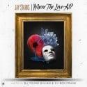 Jay $tarks - Where The Love At mixtape cover art