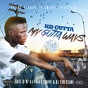 KD Gutta - My Gutta Ways mixtape cover art