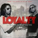 King Clay & Kirkwood Nukie - Loyalty Over Everything mixtape cover art