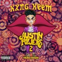 Kxng Heem - Austin Powers 2 mixtape cover art