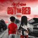 Milli Montana - Out The Red mixtape cover art
