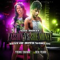 Passion Vs She Money (Best Of Both Worlds) mixtape cover art