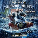 Pluto - Hurricane Katrina (10 Years Later) mixtape cover art