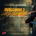 Quail Dibiase - Welcome 2 My World mixtape cover art