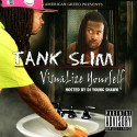 Tank Slim - Visualize Yourself mixtape cover art