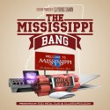 The Mississippi Bang mixtape cover art