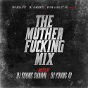 The Muther F*cking Mix mixtape cover art