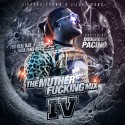 The Muther F*cking Mix 4 mixtape cover art