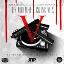 The Muther F*cking Mix 5 mixtape cover art