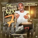 The Muther F*cking Mix 7 (Hosted By Lil Lody) mixtape cover art