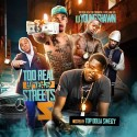 Too Real 4 The Streets 5 mixtape cover art
