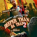 Young Bless Da Gutta - Deeper Than Da Trap 2 mixtape cover art