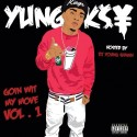 Yung Key - Goin Wit My Move mixtape cover art