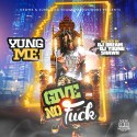 Yung Me - Give No F*ck mixtape cover art