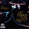 Lil Duke - Hit Hard, Move Silent mixtape cover art