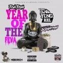 Feva Teisha - Year of The Feva  mixtape cover art