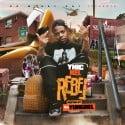 YNIC Kel - Rebel mixtape cover art